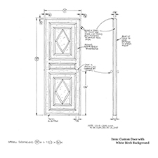 Custom Door with White Birch Background shop drawing